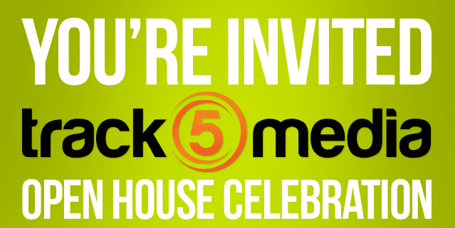 Track5Media's Open House Event